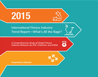 2015 International Fitness Industry Trend Report - What's All the Rage?